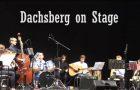 Dachsberg on Stage – Rückblick
